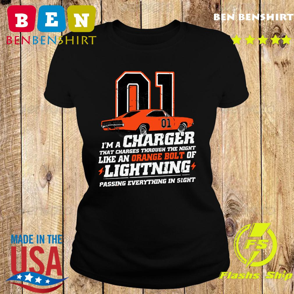01 I'm A Charger That Charges Through The Night Like An Orange Bolt Of Lightning Passing Everything In Sight Shirt Ladies tee