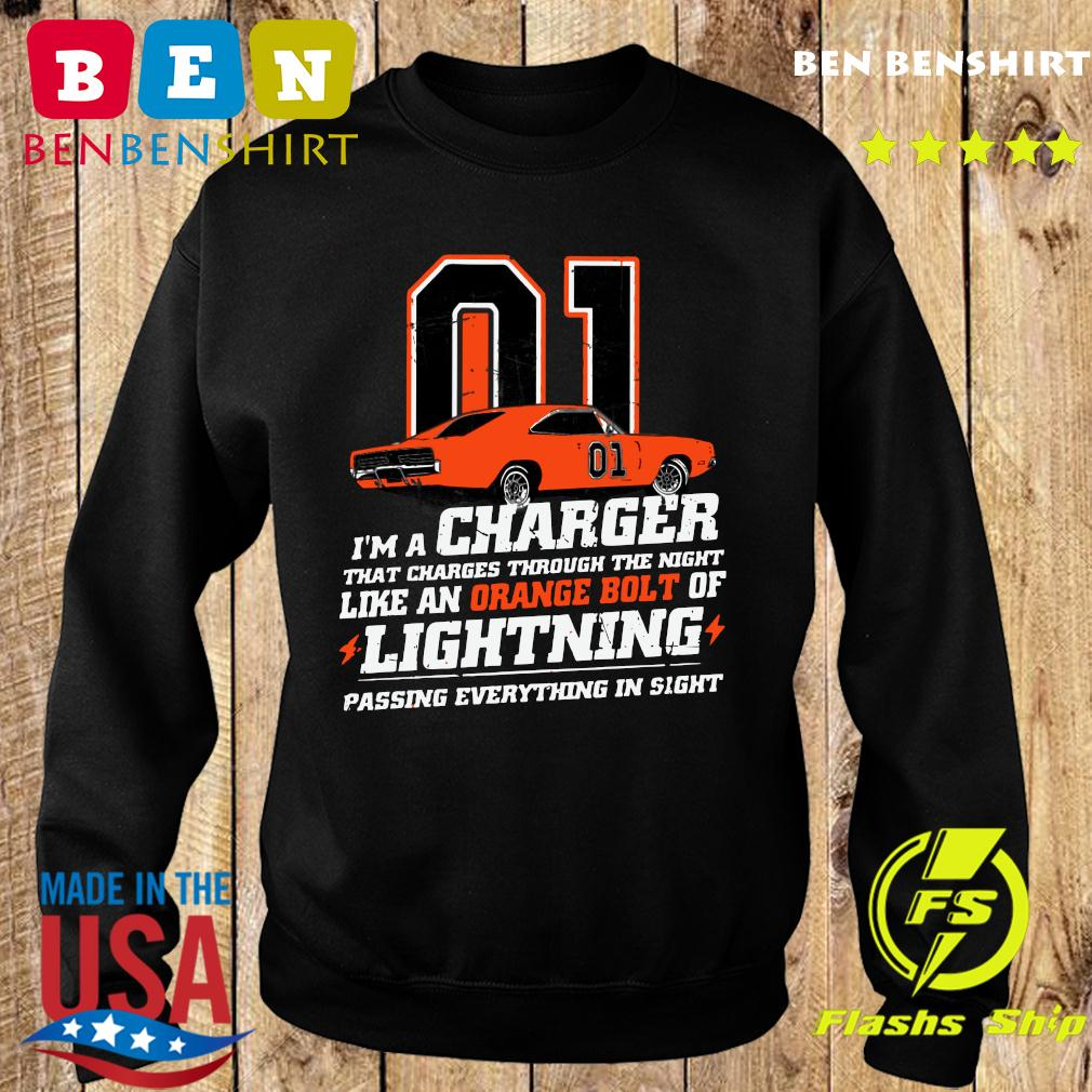 01 I'm A Charger That Charges Through The Night Like An Orange Bolt Of Lightning Passing Everything In Sight Shirt Sweater