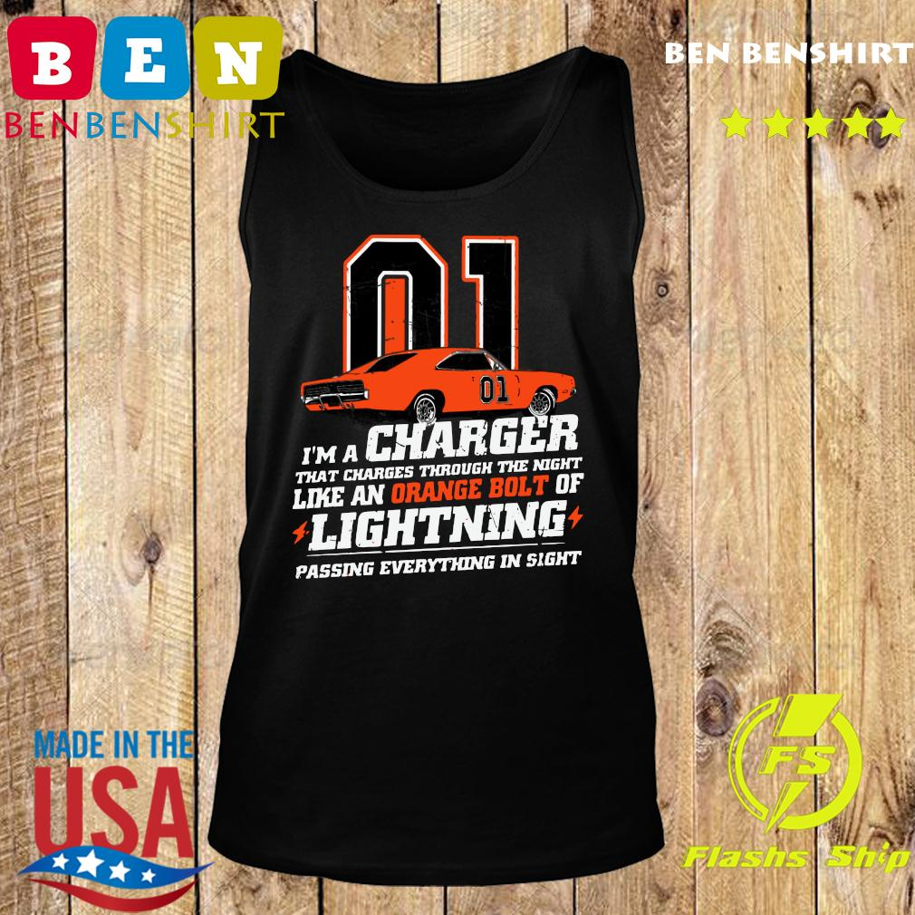 01 I'm A Charger That Charges Through The Night Like An Orange Bolt Of Lightning Passing Everything In Sight Shirt Tank top