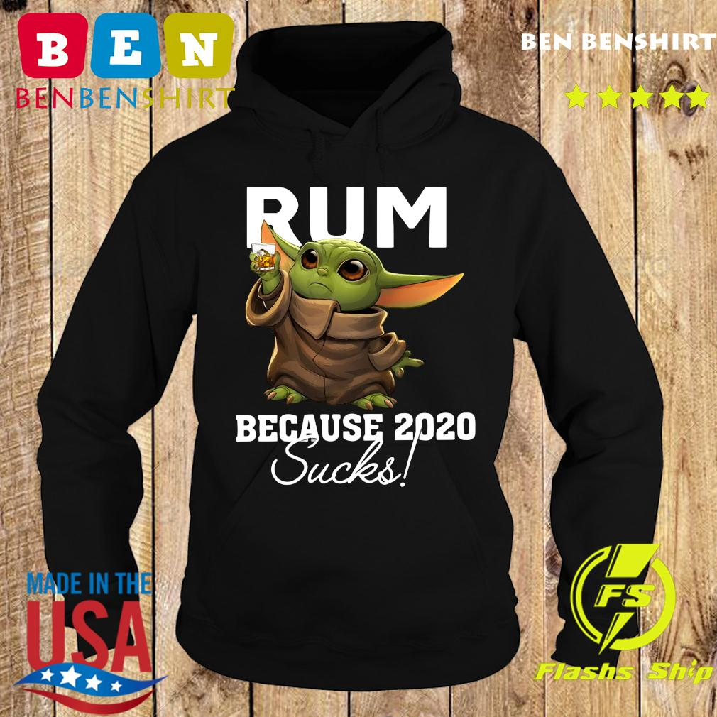 Baby Yoda Rum Because 2020 Sucks American Flag 4th Of July Independence Day Shirt Hoodie