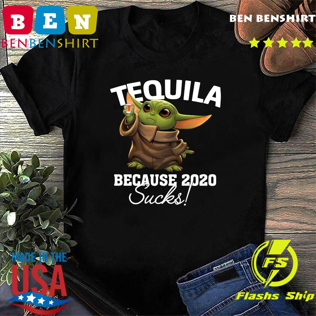 Baby Yoda Tequila Because 2020 Sucks American Flag 4th Of July Independence Day Shirt