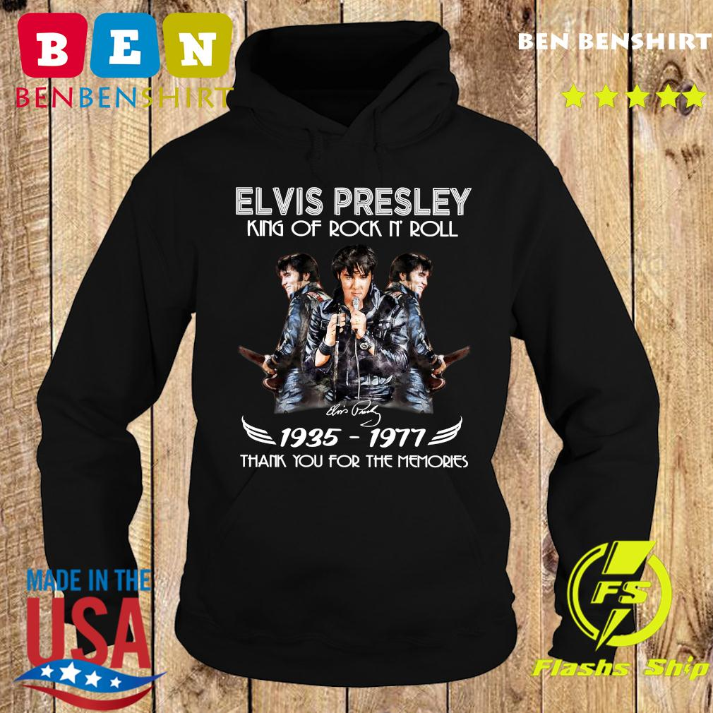 Elvis Presley King Of Rock N'Roll 1935 1977 Thank You For The Memories Signature Shirt Hoodie