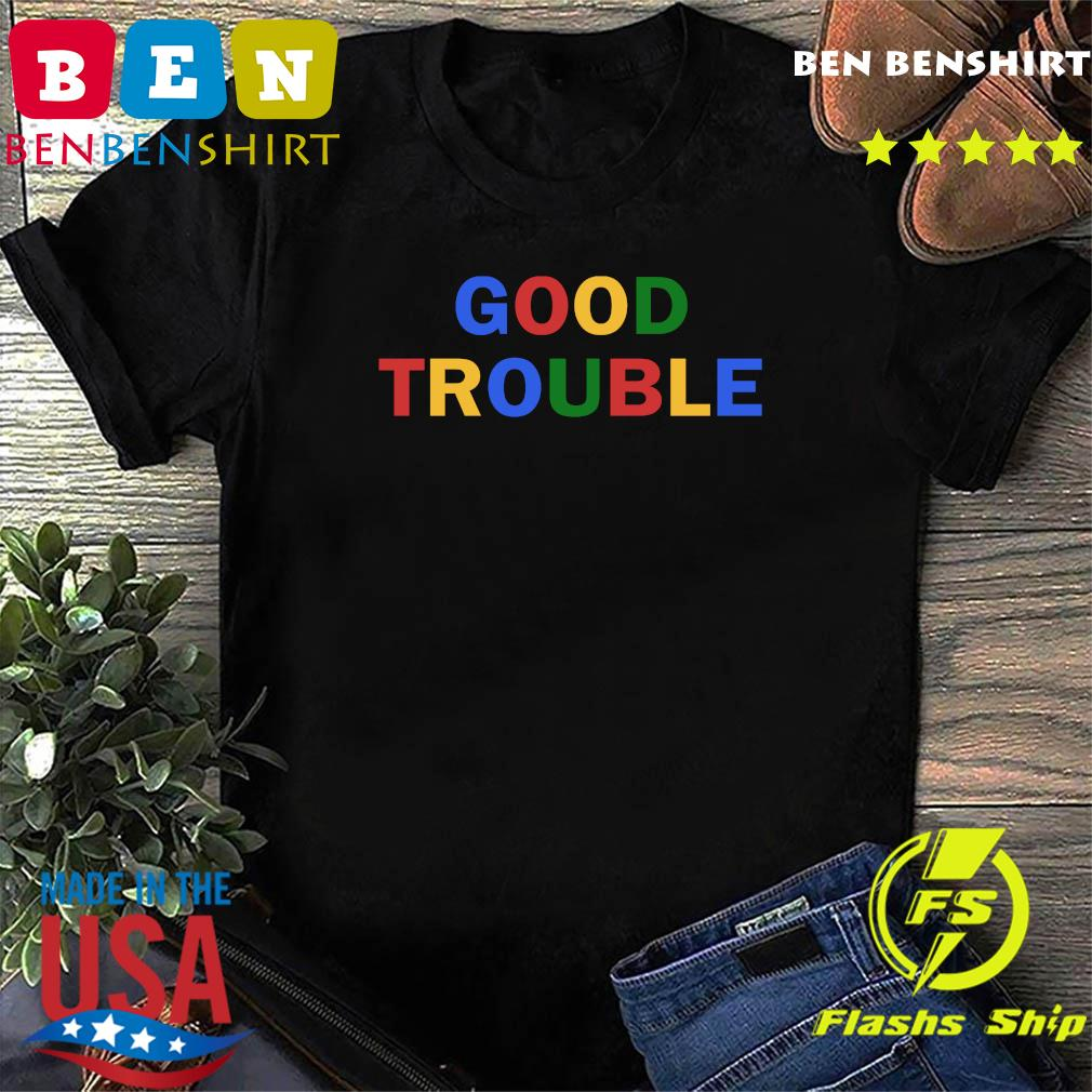 Good Trouble John Lewis Shirt Official