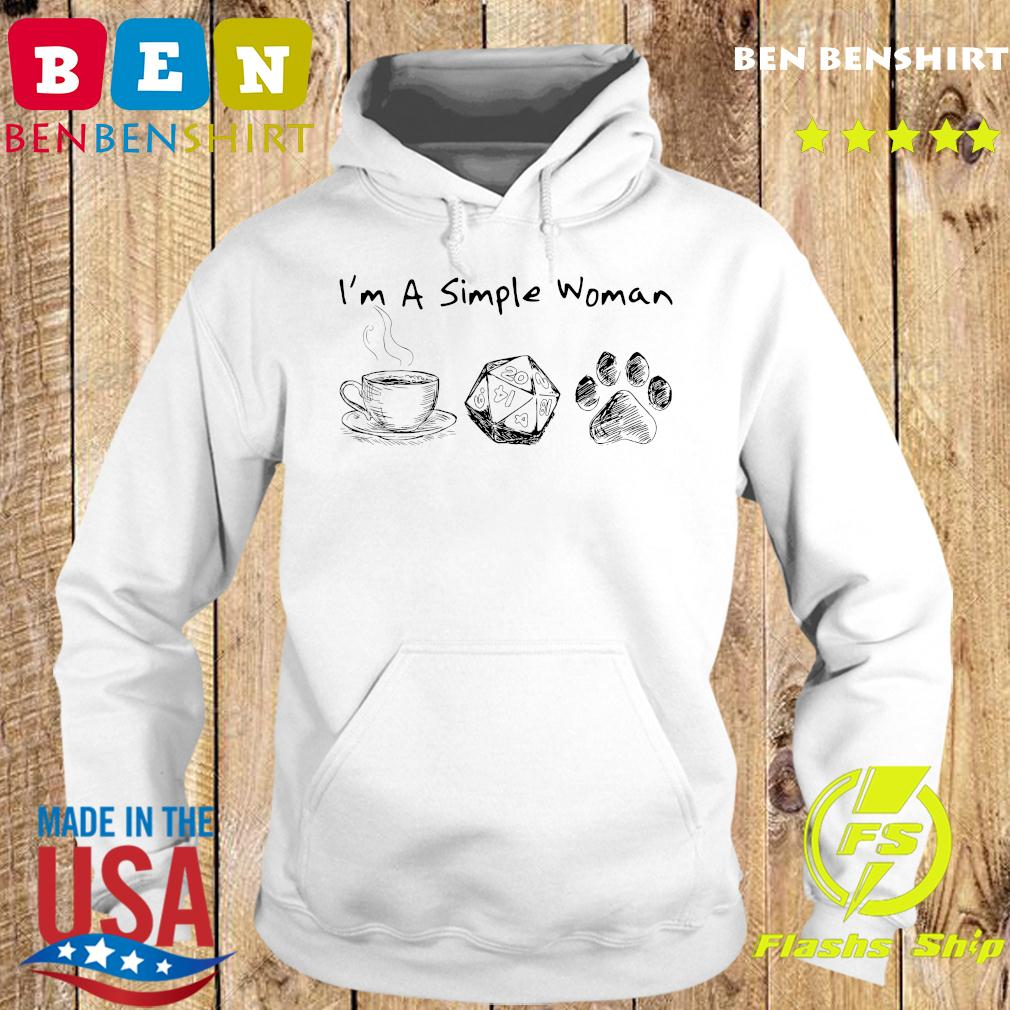 I'm A Simple Woman Coffee Roll Dog Paw Shirt Hoodie