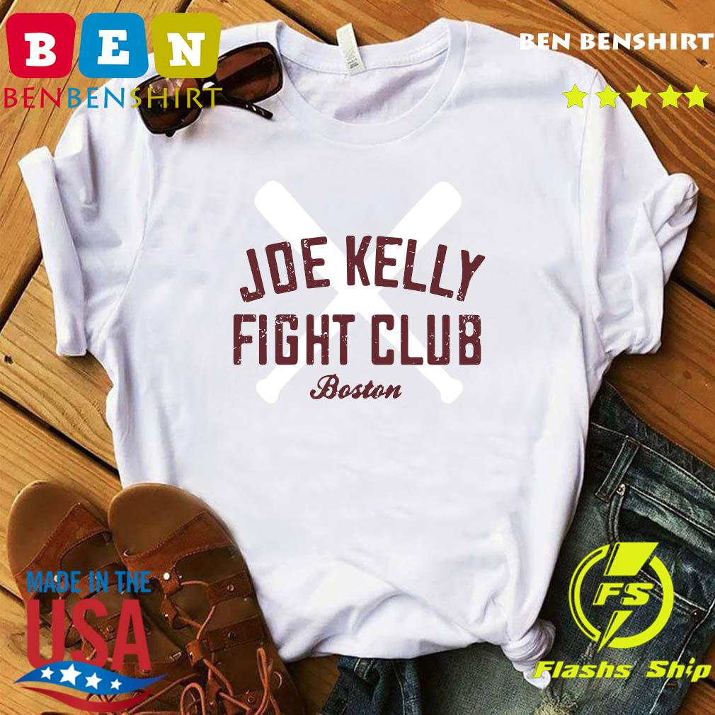 Joe Kelly Fight Club Boston T-Shirt official