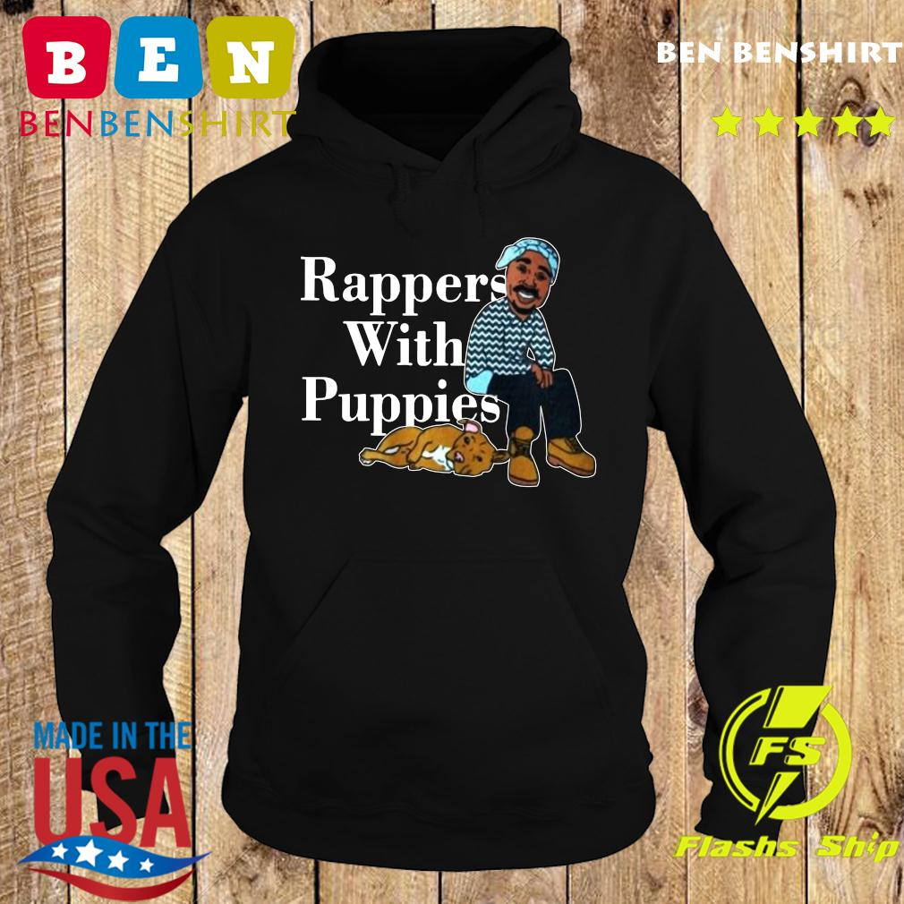 Rappers With Puppies 2020 Shirt Hoodie