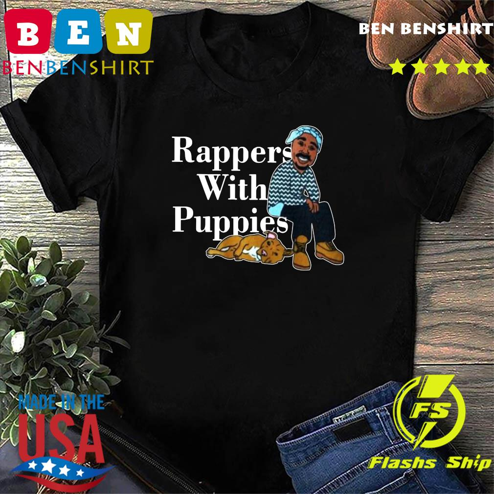 Rappers With Puppies 2020 Shirt