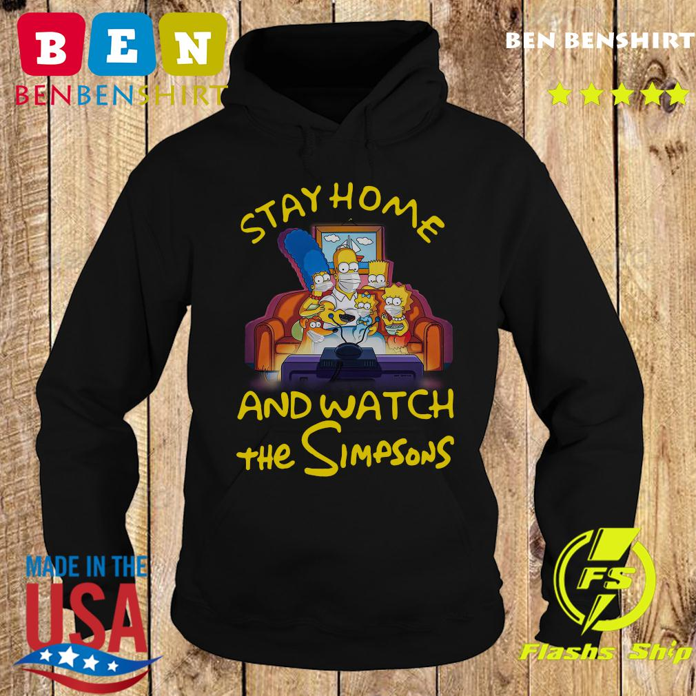 Stay Home And Watch The Simpsons On The Sofa Shirt Hoodie
