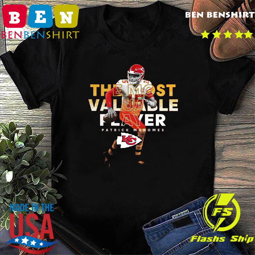 The Most Valuable Player Patrick Mahomes Kansas City Chiefs Shirt