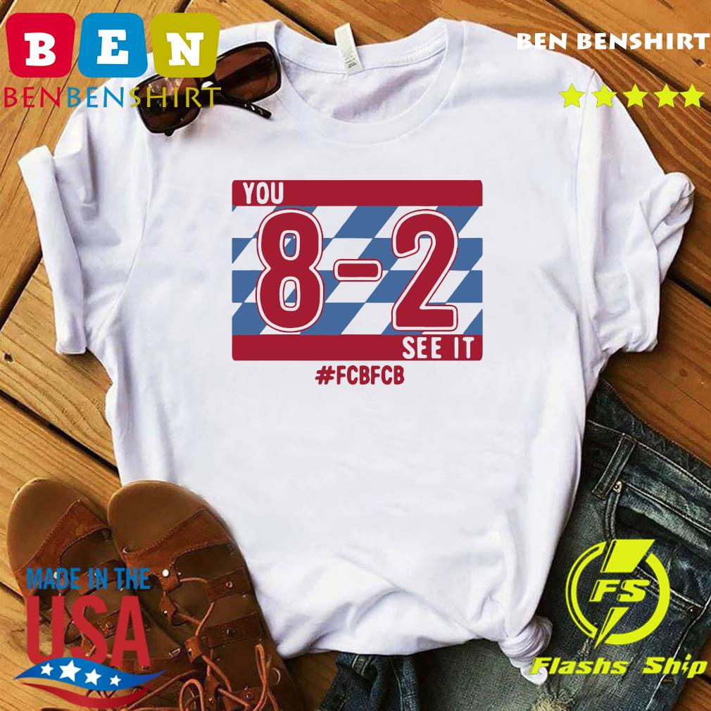 You 8-2 See It #FCBFCB T-Shirt