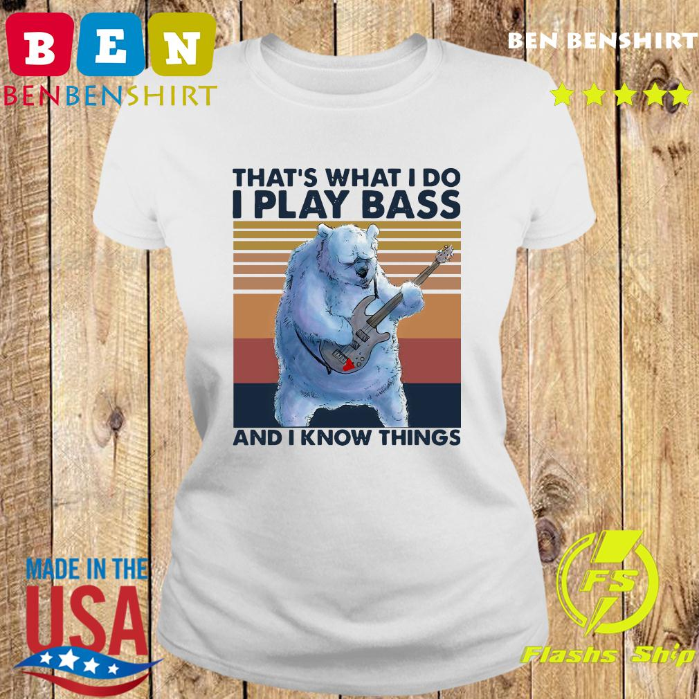 Beer Playing Guitar That's What I Do I Play Bass And I Know Things Vintage Retro Shirt Ladies tee