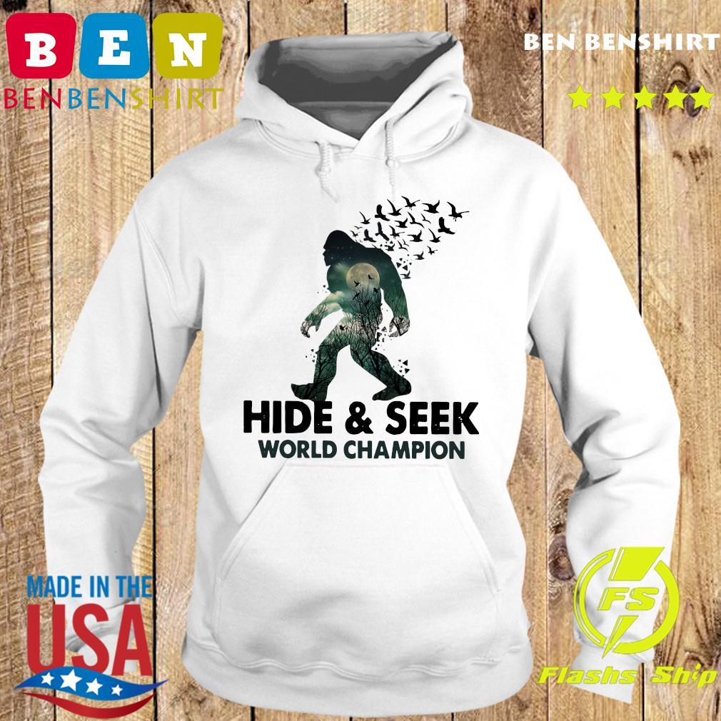 Bigfoot Hide And Seek World Champion Shirt Hoodie