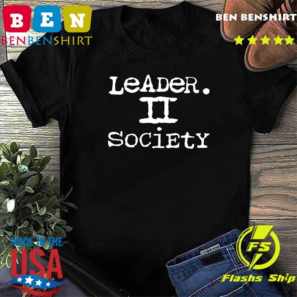 Leader II Society Official T-Shirt