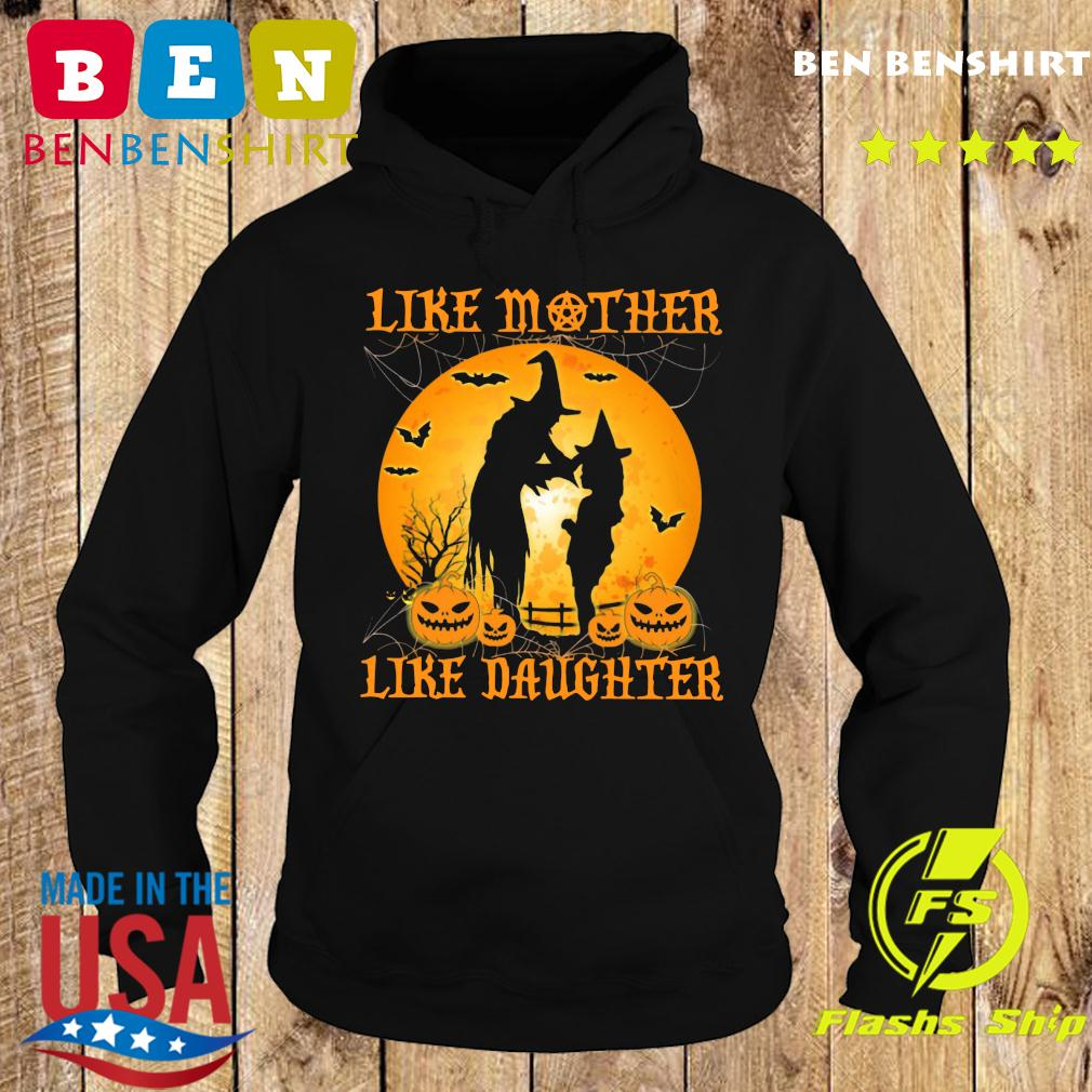 Like Mother Like Daughter Witch Halloween Moon Shirt Hoodie