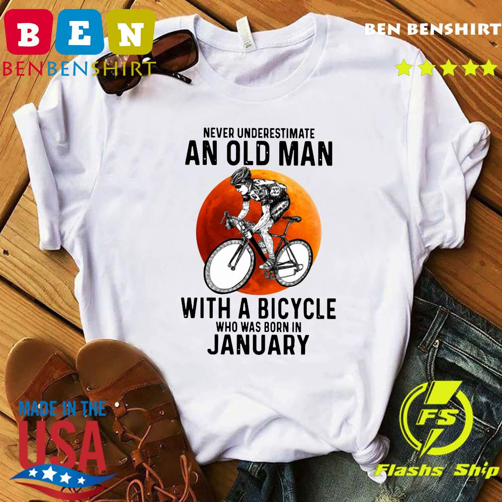 Never Underestimate An Old Man With A Bicycle Who Was Born In January Moon Shirt