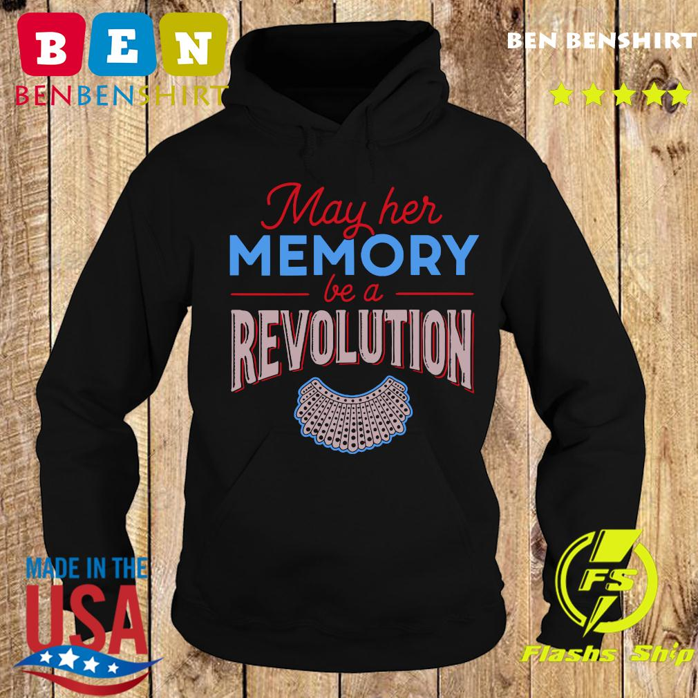 RBG May Her Memory Be A Revolution Shirt Hoodie