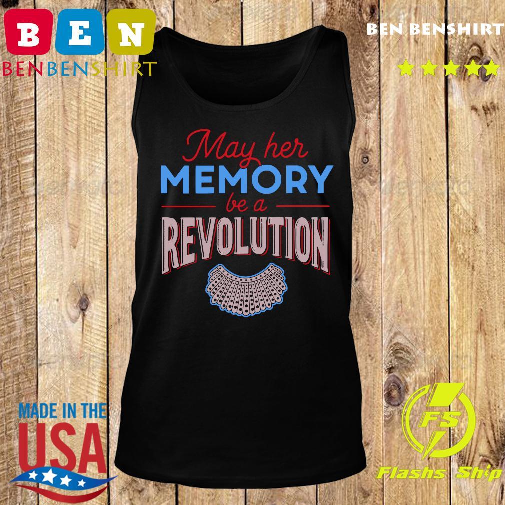RBG May Her Memory Be A Revolution Shirt Tank top