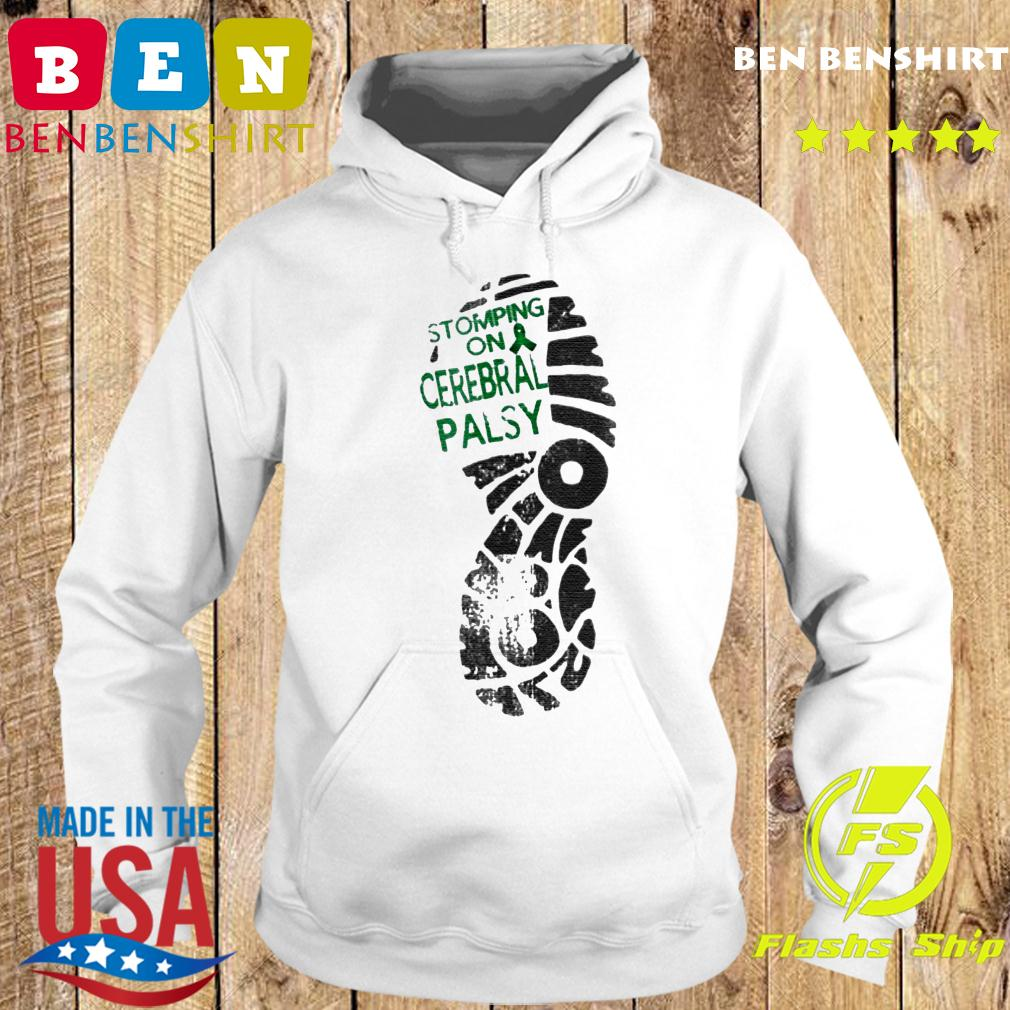 Stomping On Cerebral Palsy Shirt Hoodie