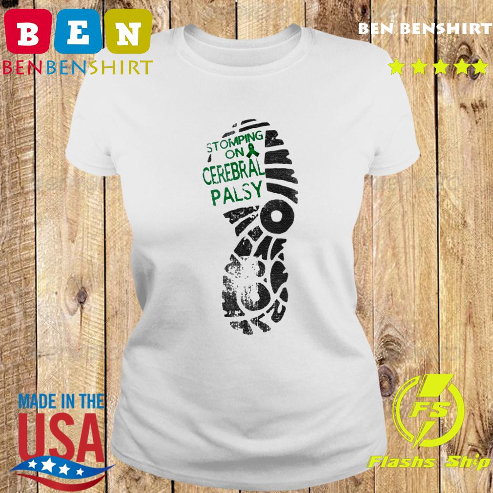 Stomping On Cerebral Palsy Shirt Ladies tee