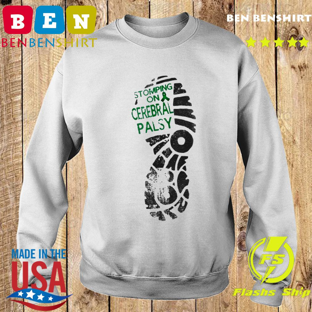 Stomping On Cerebral Palsy Shirt Sweater