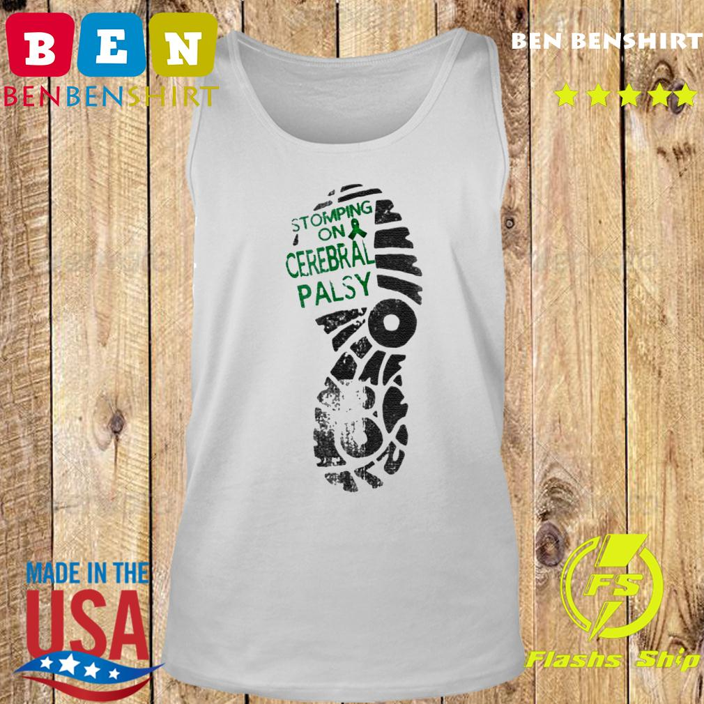 Stomping On Cerebral Palsy Shirt Tank top