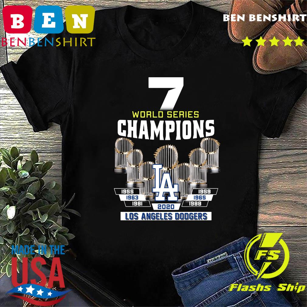 7 World Series Champions 1955 1959 1965 1963 1981 1988 2020 Los Angeles Dodgers Shirt