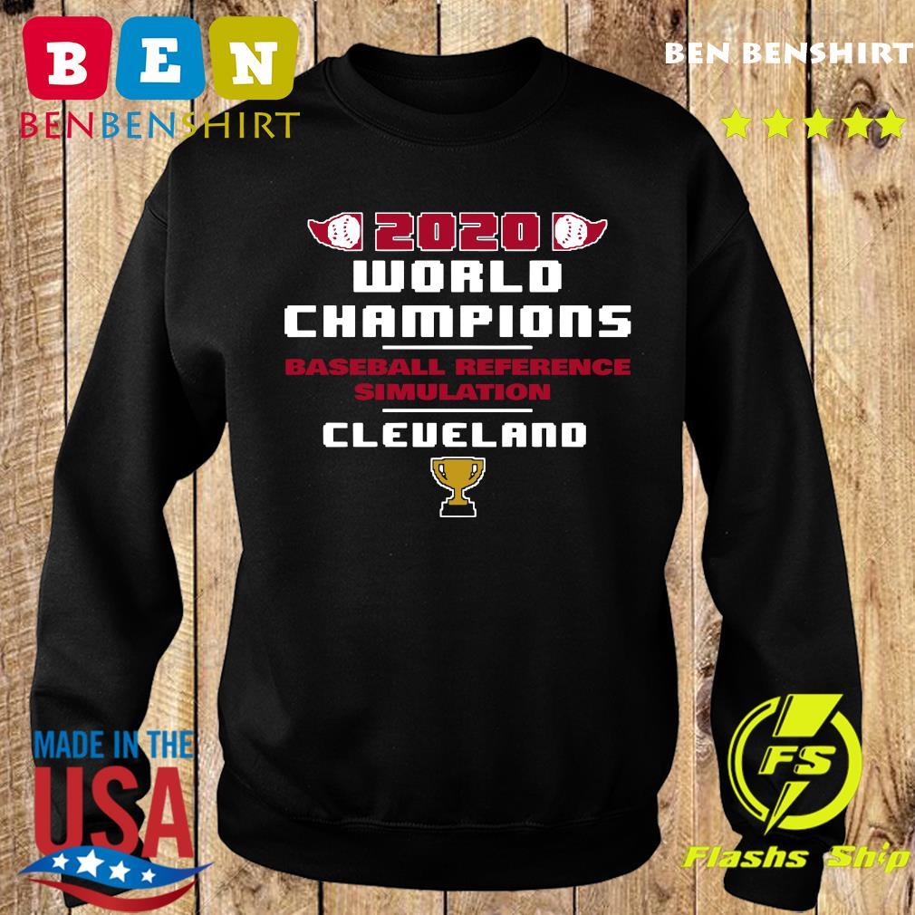 Baseball Reference Simulated 2020 World Champs Cleveland Shirt Sweater