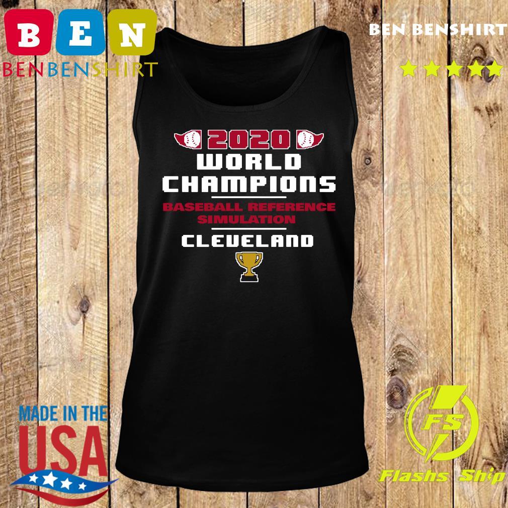 Baseball Reference Simulated 2020 World Champs Cleveland Shirt Tank top