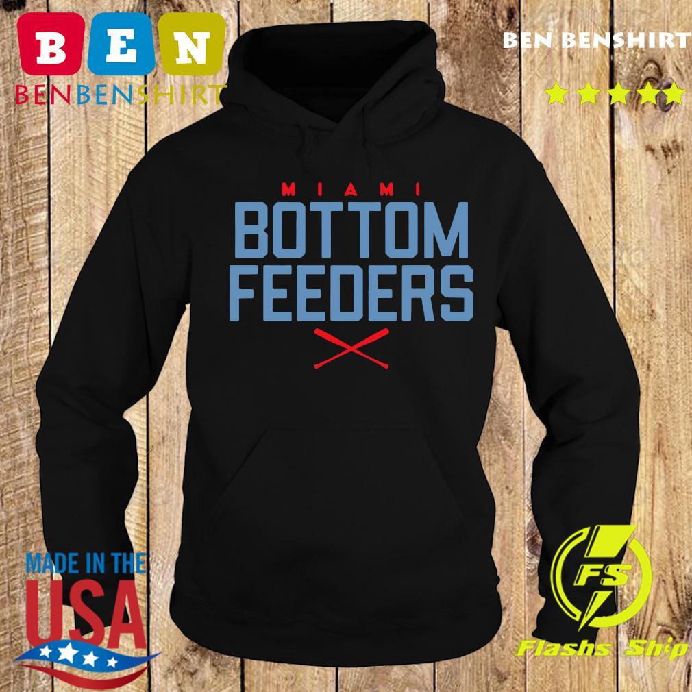 Bottom Feeders Miami Baseball T-Shirt Hoodie