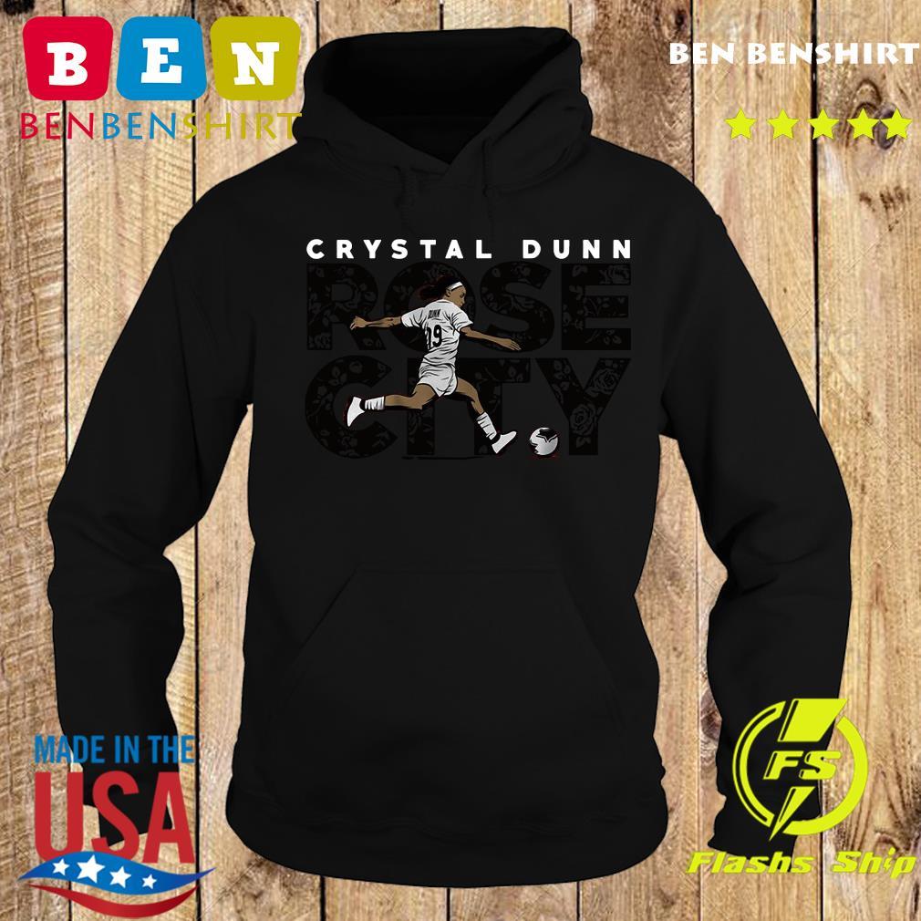 Crystal Dunn Rose City Shirt Hoodie