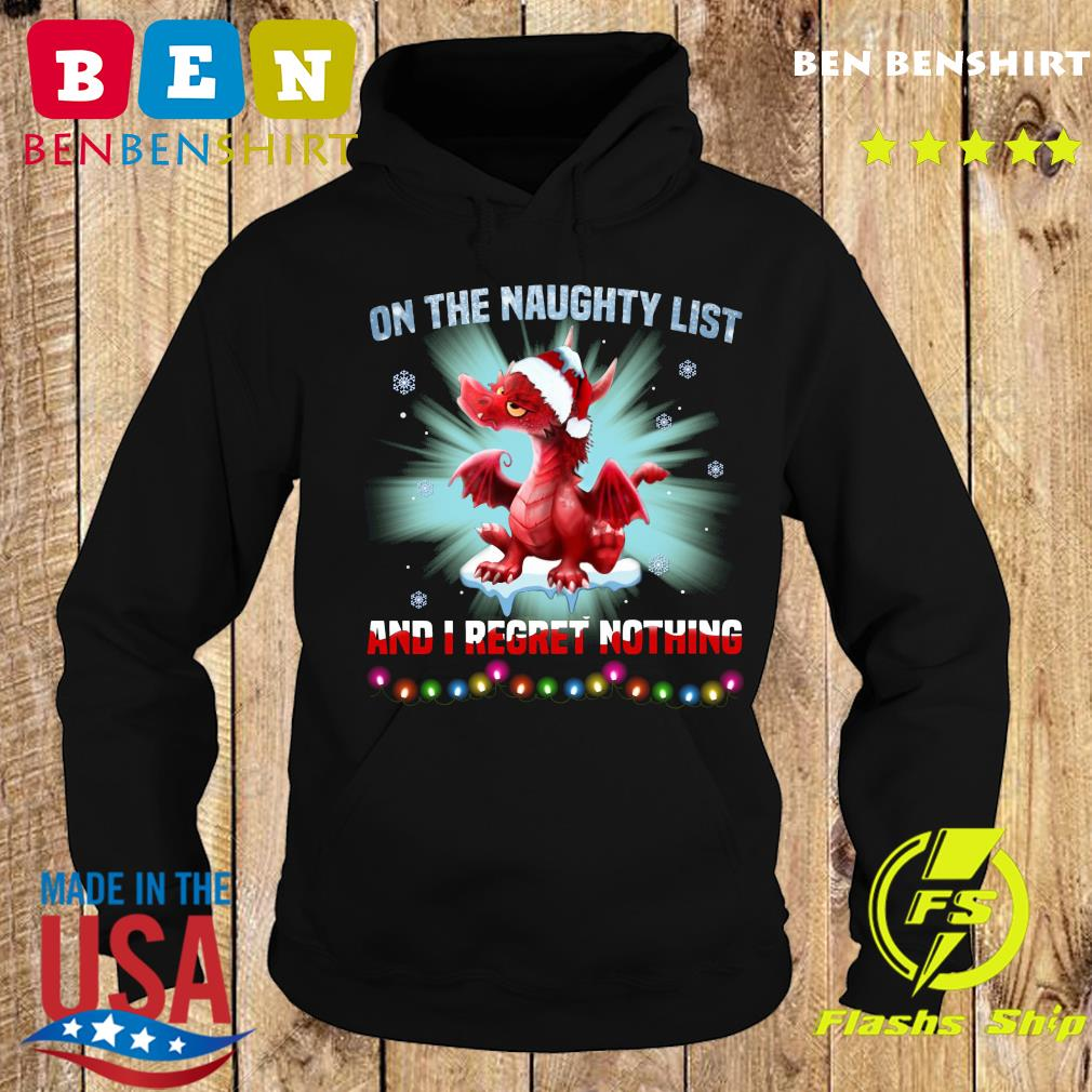 Dragon On The Naughty List And I Regret Nothing Sweats Hoodie