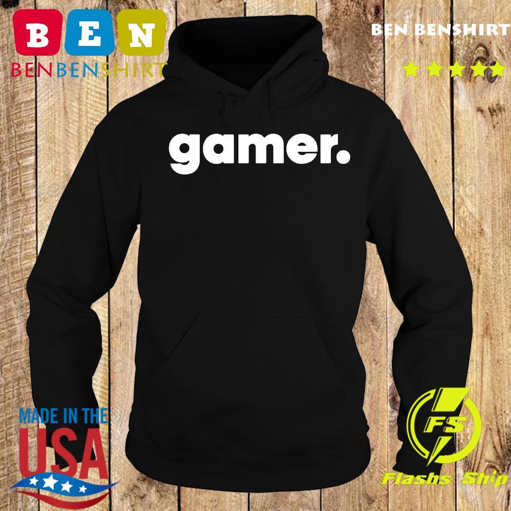 Gamer Gaming Shirt Hoodie
