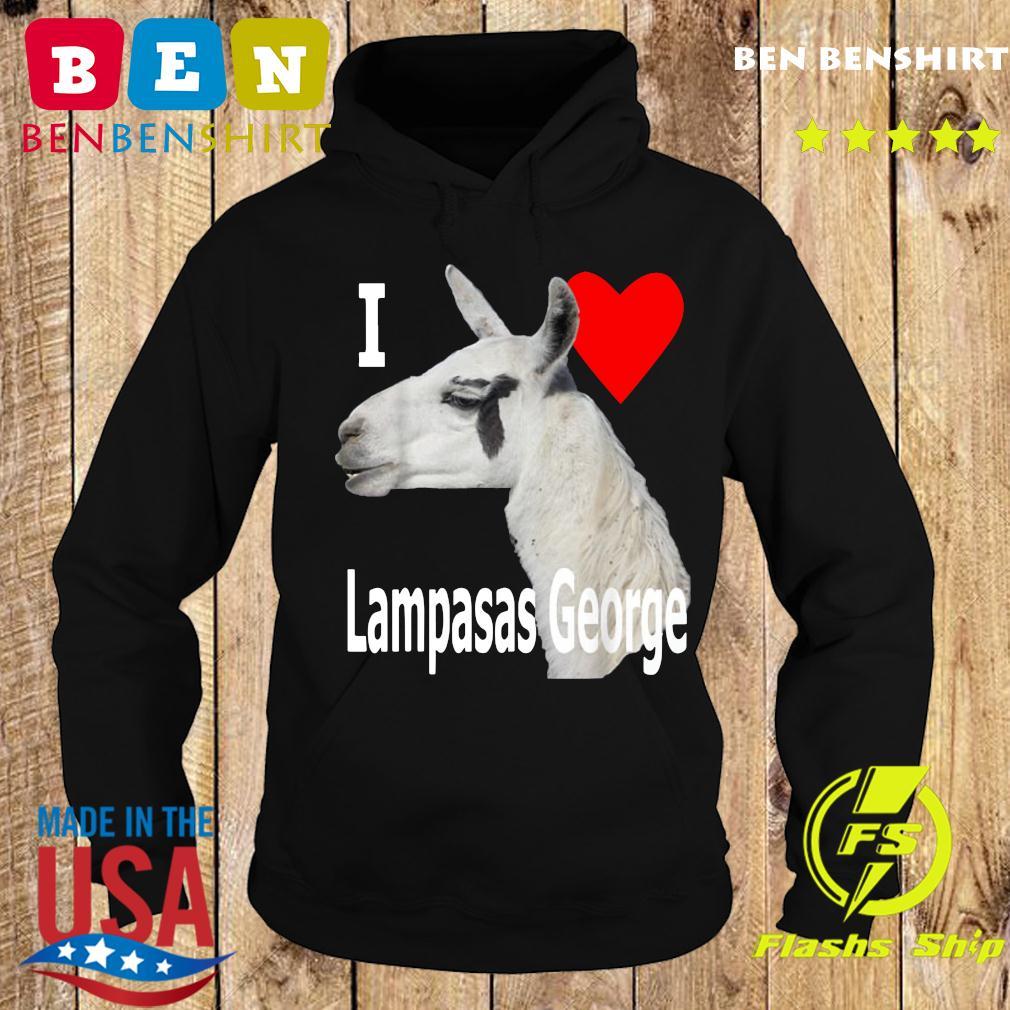 I Love Lampasas George The Llama White Letter T-Shirt Hoodie