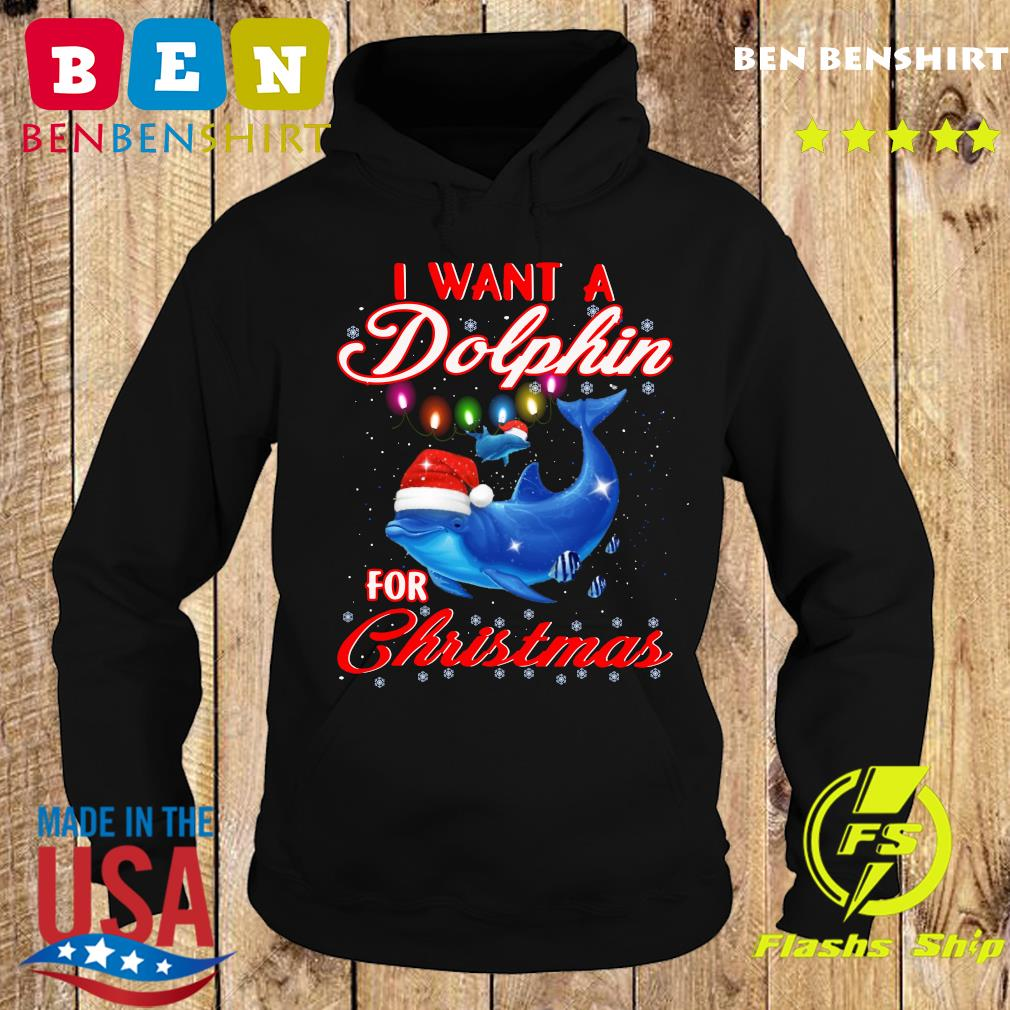 I Want A Dolphin For Dolphin Gift Sweats Hoodie