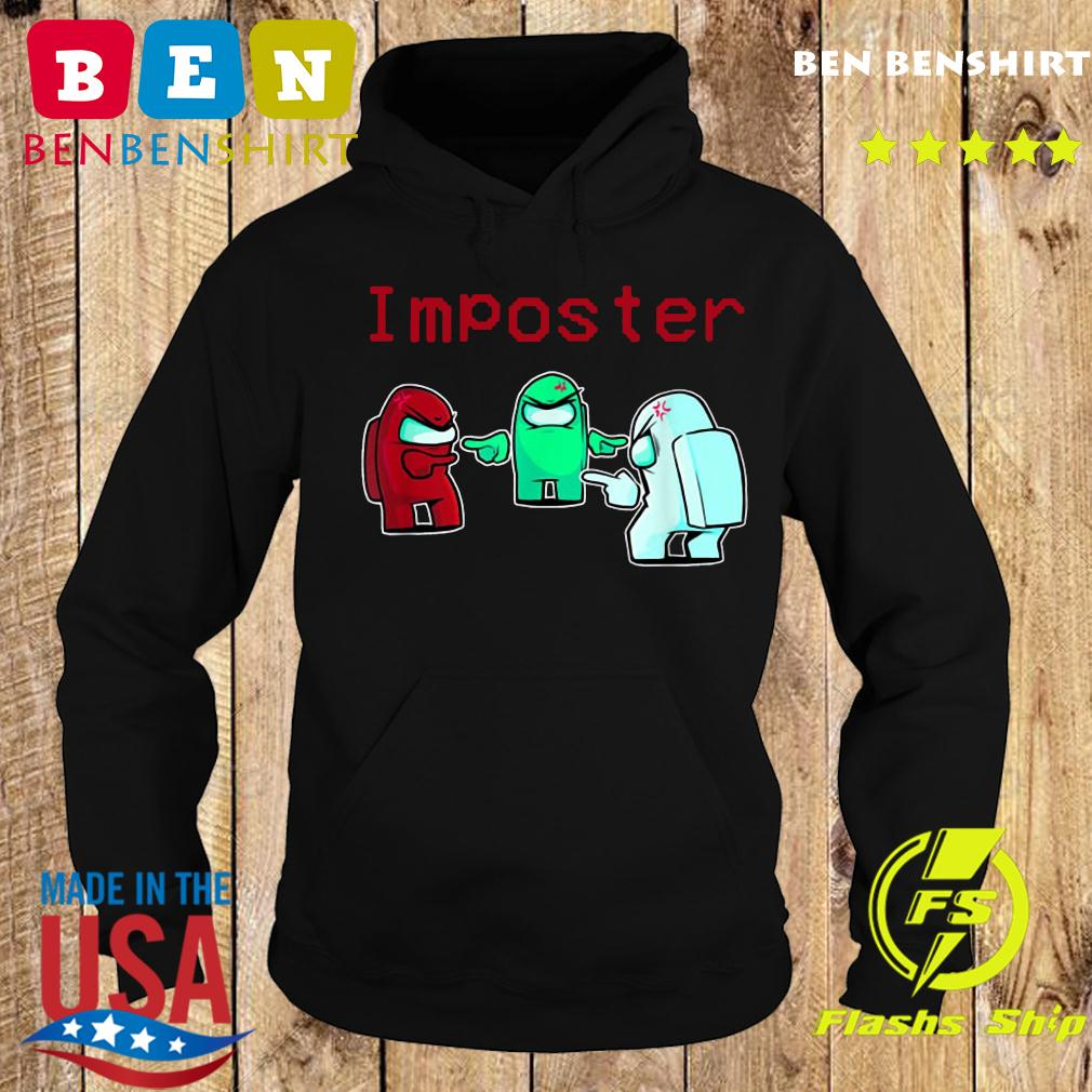 Impostor Imposter Among Game Us Sus Shirt Hoodie