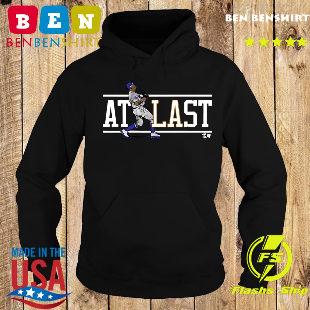 Julio Urías At LAst Shirt Hoodie