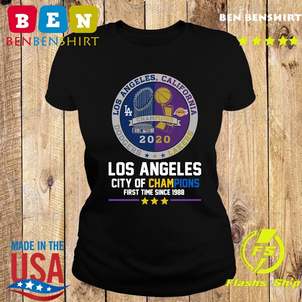 Los Angeles California Lakers Dodgers Los Angeles City Of Champions First Time Since 1988 Shirt Ladies tee