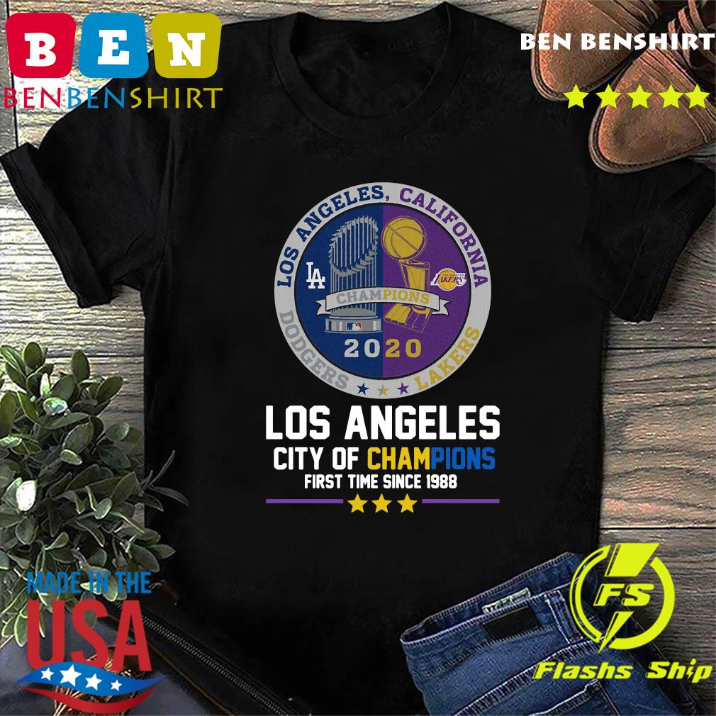 Los Angeles California Lakers Dodgers Los Angeles City Of Champions First Time Since 1988 Shirt