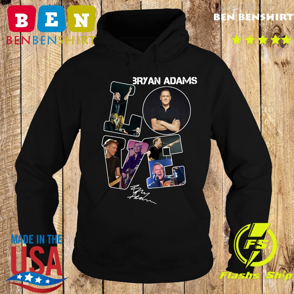 Love Bryan Adams Signature Shirt Hoodie