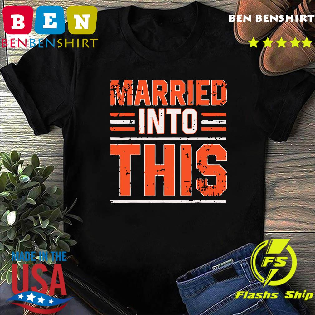 Married Into This Cleveland T-Shirt