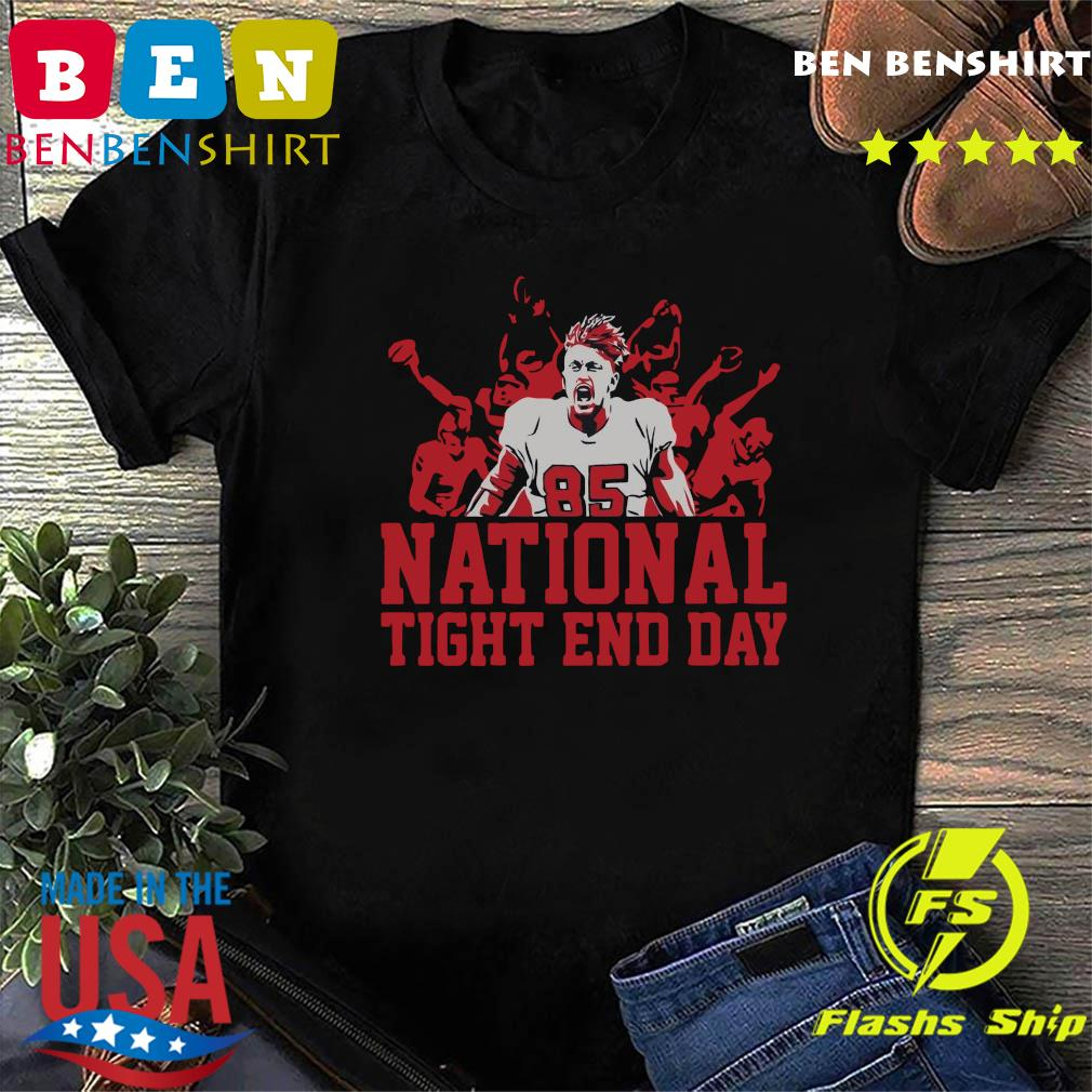 National Tight End Day 85 Shirt
