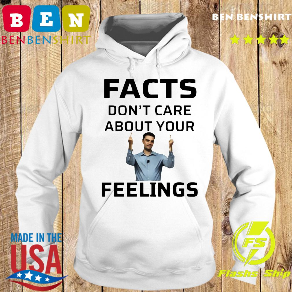 Official Facts Don't Care About Your Feelings Shirt Hoodie