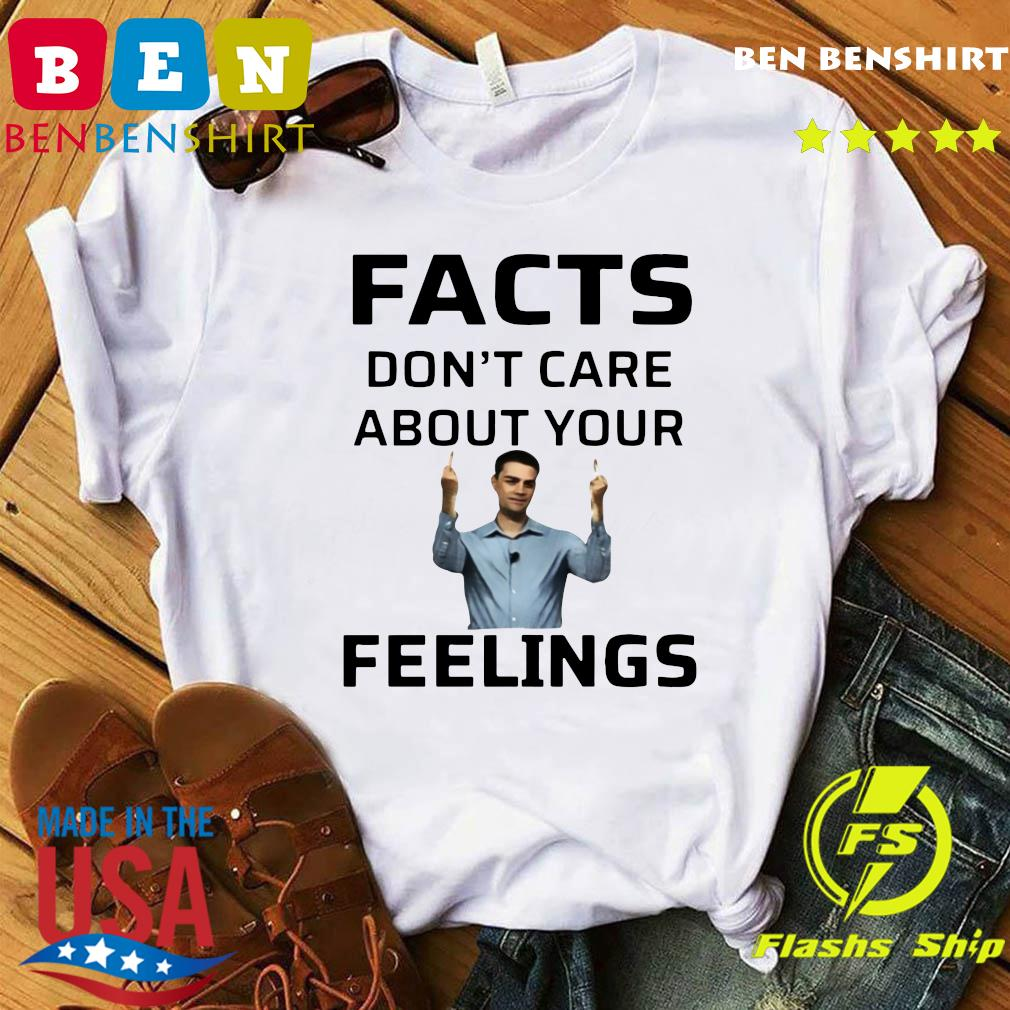 Official Facts Don't Care About Your Feelings Shirt