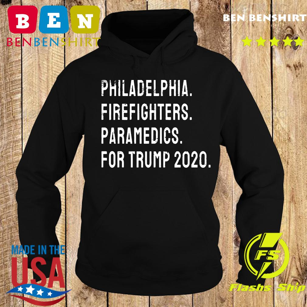 Philadelphia Firefighters and Paramedics For Trump 2020 Shirt Hoodie