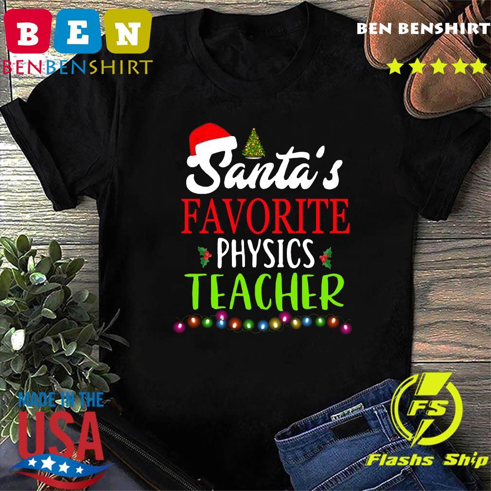 Santa's Favorite Physics Teacher gift Tee shirt