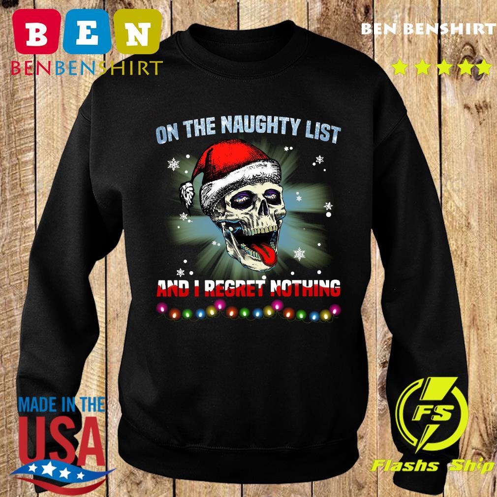 Satan Skull On The Naughty List And I Regret Nothing Sweatshirt