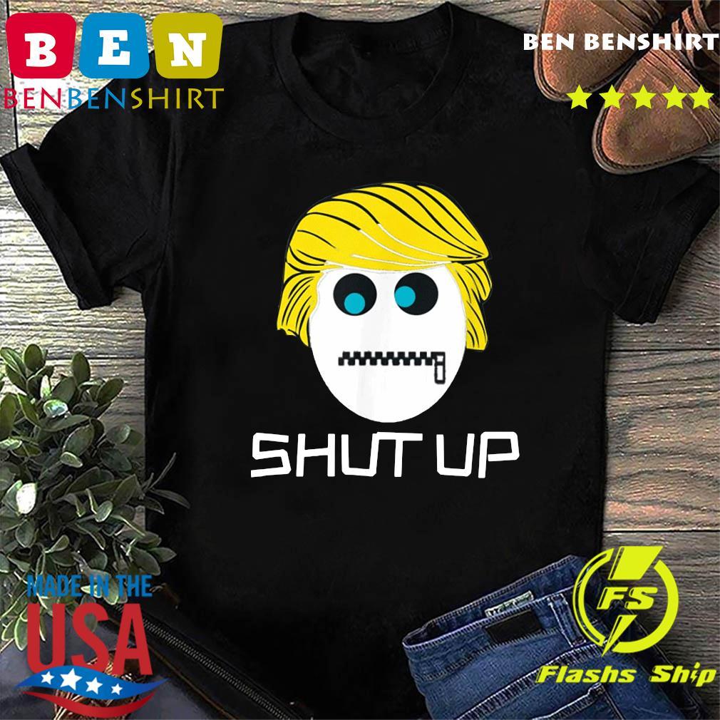 Shut Up Trump lock the mouth T-Shirt