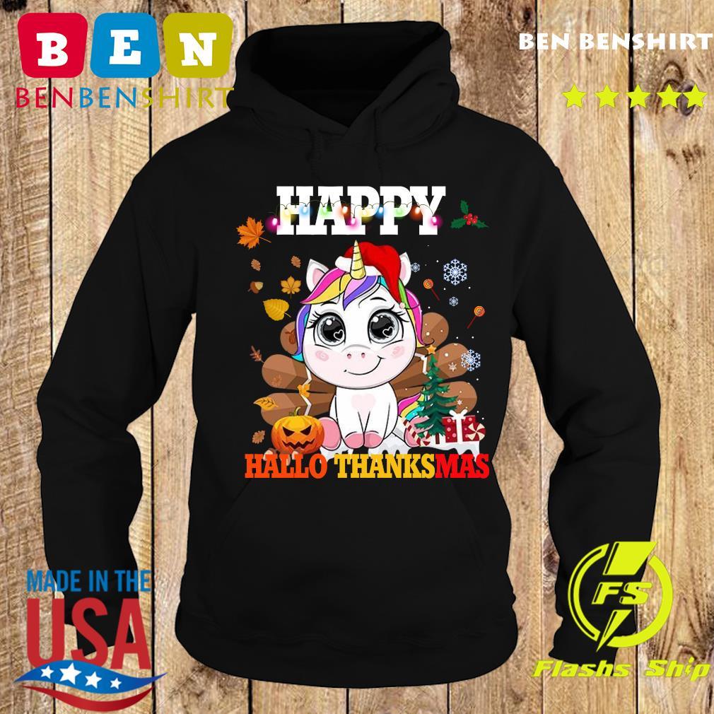 Unicorn Happy Hallothanksmas Shirt Hoodie
