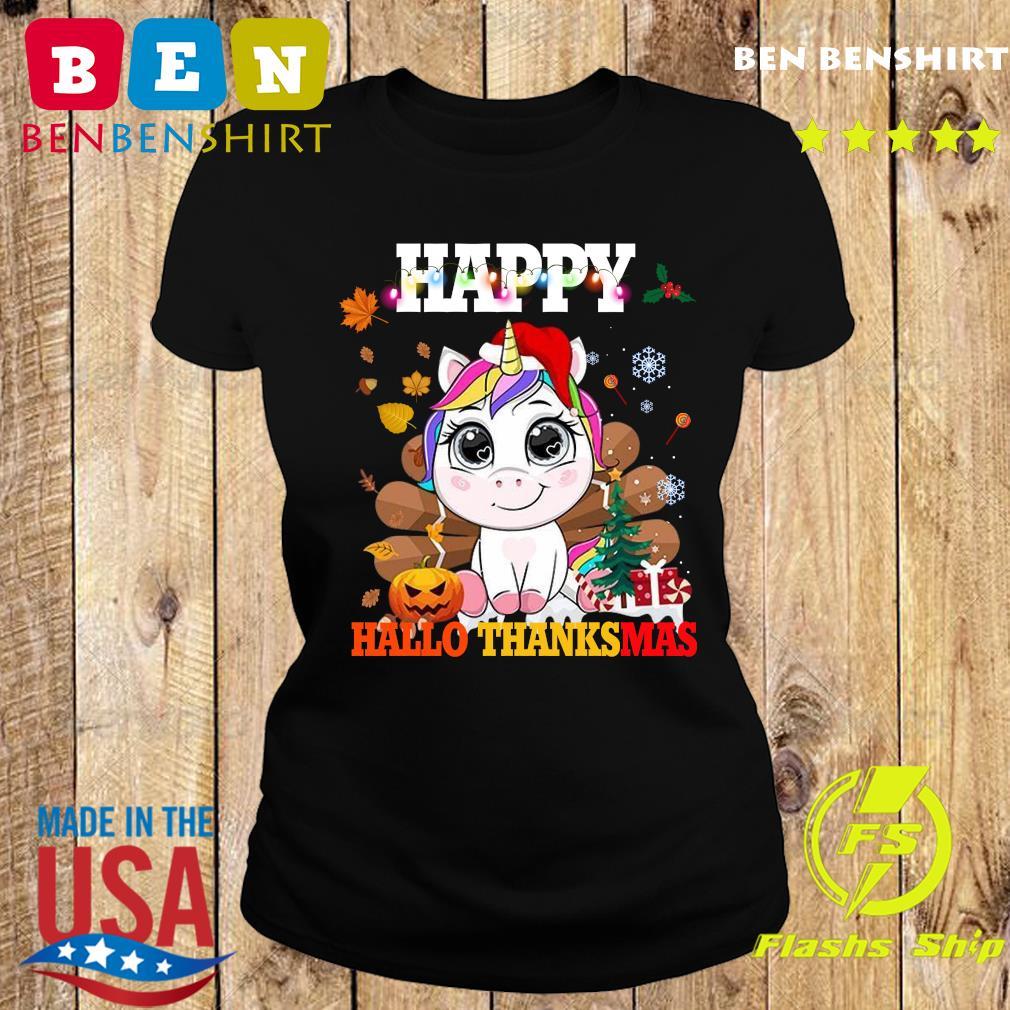 Unicorn Happy Hallothanksmas Shirt Ladies tee