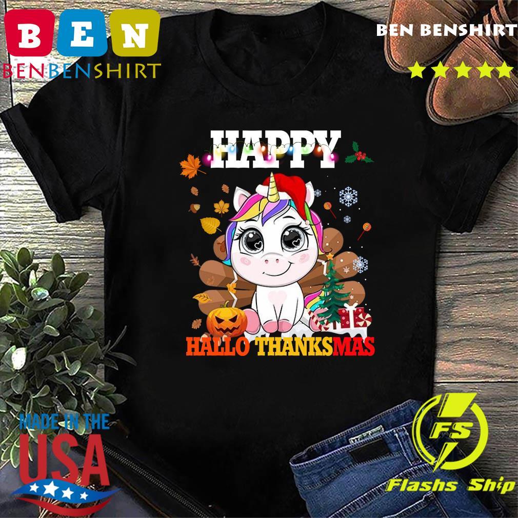 Unicorn Happy Hallothanksmas Shirt